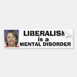 El liberalismo es un trastorno mental pegatina de parachoque
