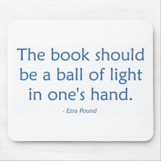 El libro debe ser una bola de la luz alfombrillas de ratones
