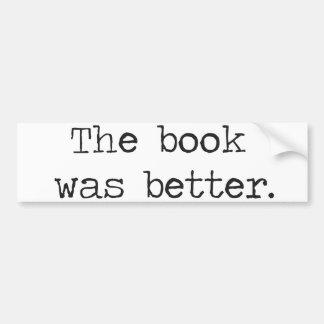 El libro era mejor pegatina de parachoque