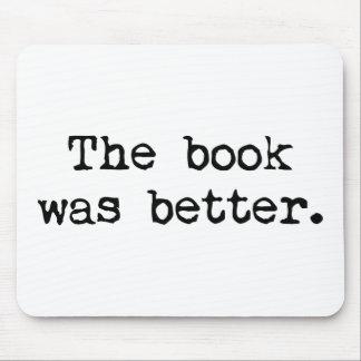 El libro era mejor mouse pads