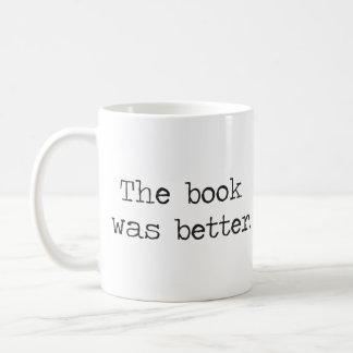 El libro era mejor taza