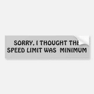 ¿El límite de velocidad es mínimo? Pegatina De Parachoque