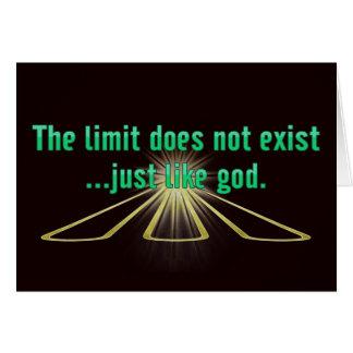 El límite no existe. Apenas como tarjetas de dios