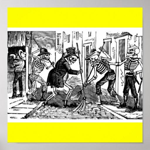 """""""El limpiador de calle feliz Calaveras """" Posters"""