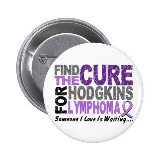 El linfoma de Hodgkins ENCUENTRA la CURACIÓN 1 Pin Redondo De 2 Pulgadas