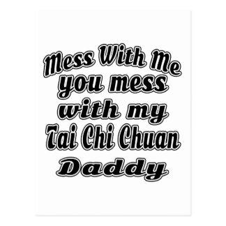 El lío con hacia fuera usted ensucia con mi papá postales