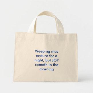 El llorar puede aguantar para una noche pero el c bolsas lienzo