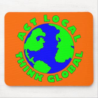El Local del acto piensa Mousepad global