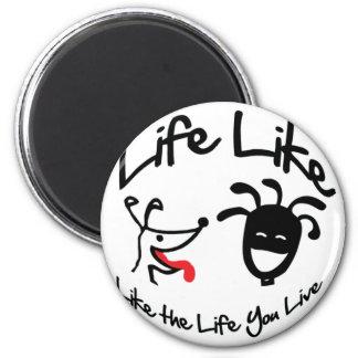 """El """"logotipo de la marca"""" por """"vida tiene gusto de imán de frigorífico"""