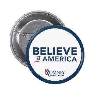 El logotipo de Mitt Romney cree en América Pin Redondo De 2 Pulgadas