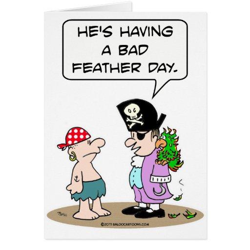 El loro del pirata tiene mún día de la pluma tarjeta de felicitación