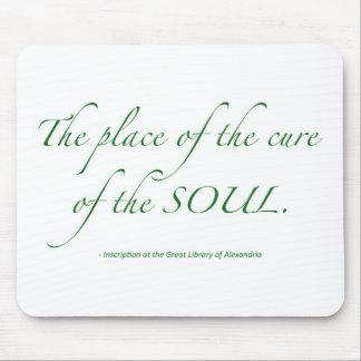 El lugar de la curación del alma alfombrilla de ratones