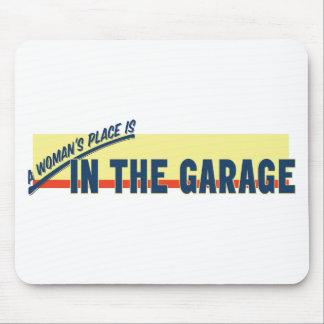El lugar de una mujer está en el garaje tapetes de ratones