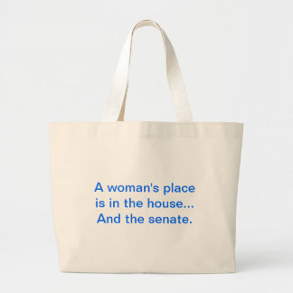 """""""El lugar de una mujer está en la casa. Y el senad Bolsa Tela Grande"""
