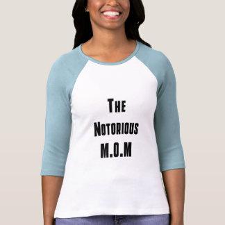 El M.O.M notorio Camisetas