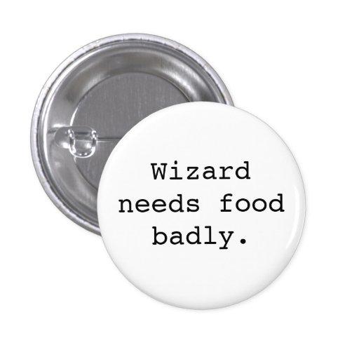 El mago necesita la comida gravemente pins