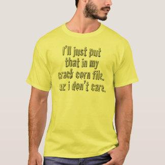 El maíz de la grieta no cuida la camiseta