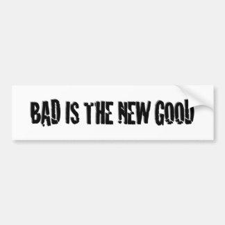 El malo es el nuevo bueno pegatina para auto