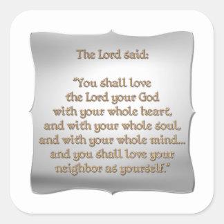El mandamiento más grande pegatina cuadrada