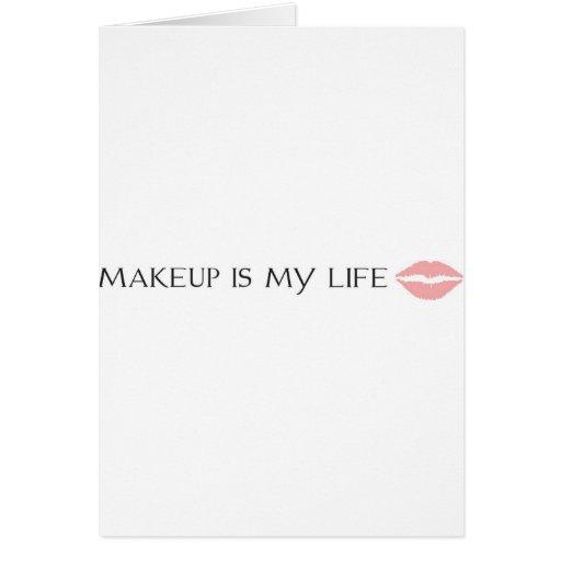 el maquillaje es mi vida tarjeta de felicitación