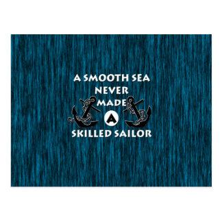 El mar liso nunca hizo al marinero experto tarjetas postales