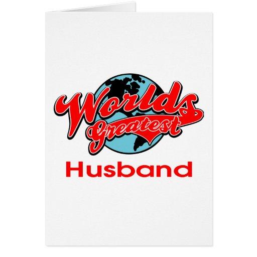 El marido más grande del mundo tarjeta de felicitación