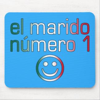 EL Marido Número 1 - marido del número 1 en mexica Alfombrillas De Raton