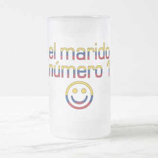 El Marido Número 1 - Number 1 Husband in Colombian Frosted Glass Beer Mug