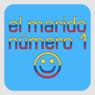 El Marido Número 1 - Number 1 Husband in Colombian Square Sticker
