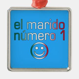 El Marido Número 1 - Number 1 Husband in Mexican Ornament