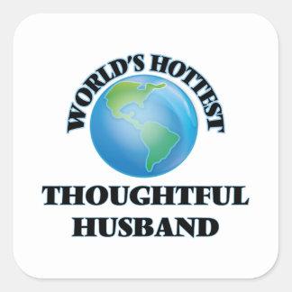 El marido pensativo más caliente del mundo pegatina cuadrada