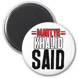 El mártir Khalid dijo Imán Redondo 5 Cm
