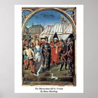El martirio de Santa Ursula de Hans Memling Poster