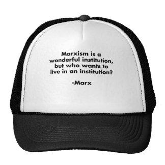 El marxismo es una institución maravillosa. gorro