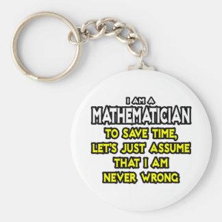 El matemático… asume que nunca soy incorrecto llavero redondo tipo pin