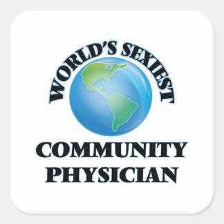 El médico más atractivo de la comunidad del mundo pegatina cuadradas personalizada