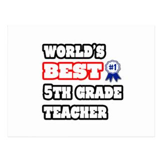 El mejor 5to profesor del grado del mundo tarjetas postales