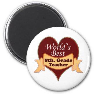 El mejor 8vo del mundo. profesor del grado imán redondo 5 cm