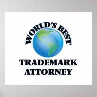 El mejor abogado de la marca registrada del mundo posters