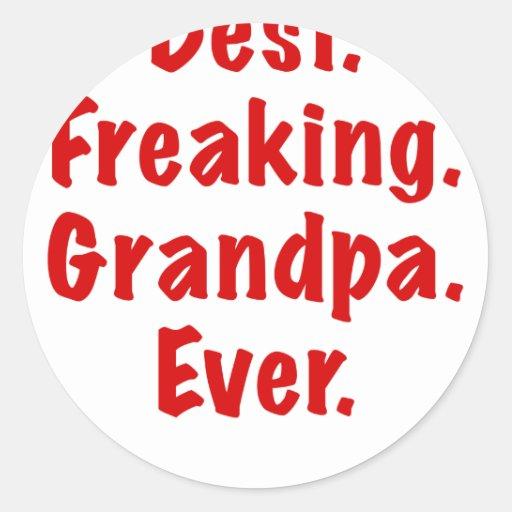 El mejor abuelo Freaking nunca Pegatina Redonda