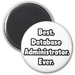 El mejor. Administrador de base de datos. Nunca Imán Redondo 5 Cm