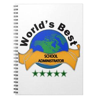 El mejor administrador de escuela del mundo cuaderno