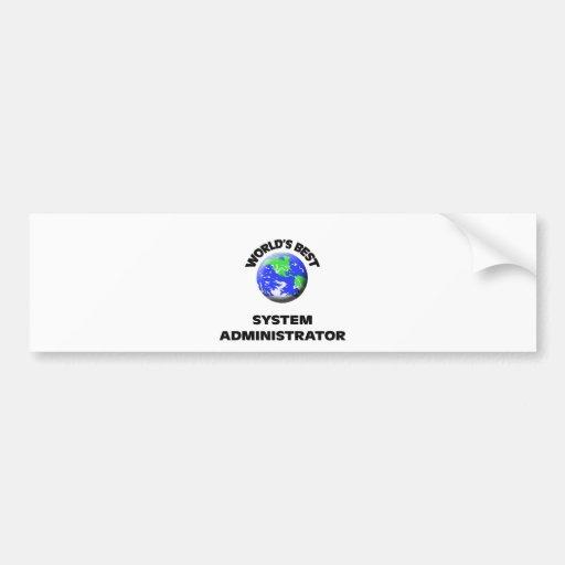 El mejor administrador del sistema del mundo pegatina de parachoque