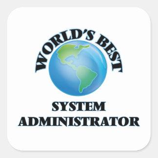 El mejor administrador del sistema del mundo pegatina cuadrada