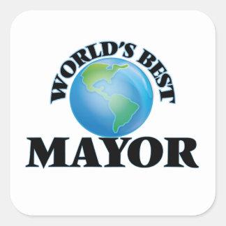 El mejor alcalde del mundo pegatina cuadrada