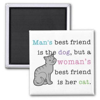 El mejor amigo de la mujer - su gato imán cuadrado