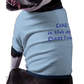 El mejor amigo de los Día-Perros del padre Camisa De Mascota