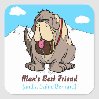 El mejor amigo del hombre pegatina cuadrada