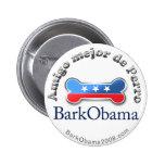 El mejor amigo del perro de Obama de la corteza (e Pin Redondo 5 Cm