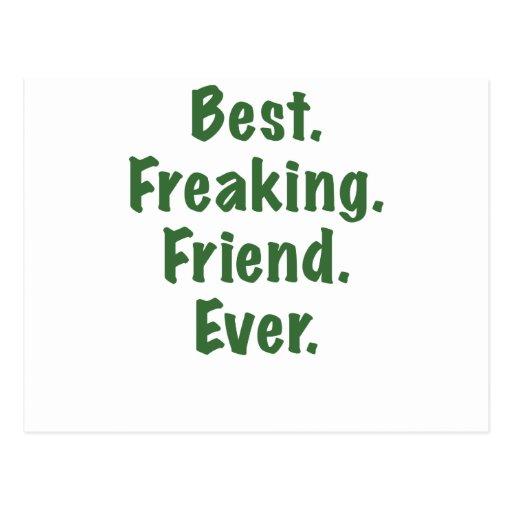 El mejor amigo Freaking nunca Postales